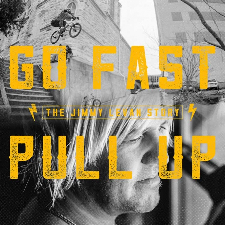 Props Go Fast Pull Up: The Jimmy LeVan Story