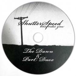 Shutterspeed The Dawn & Part Duex DVD